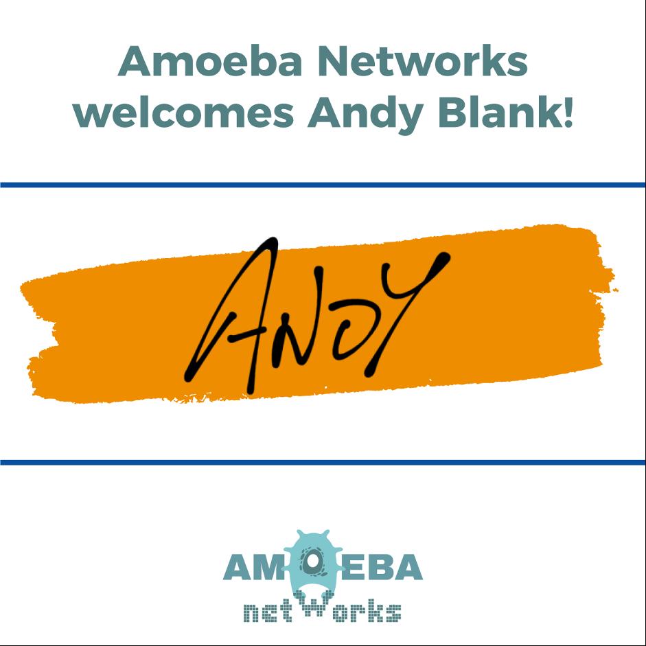 Amoeba Network Welcomes Andy Blank