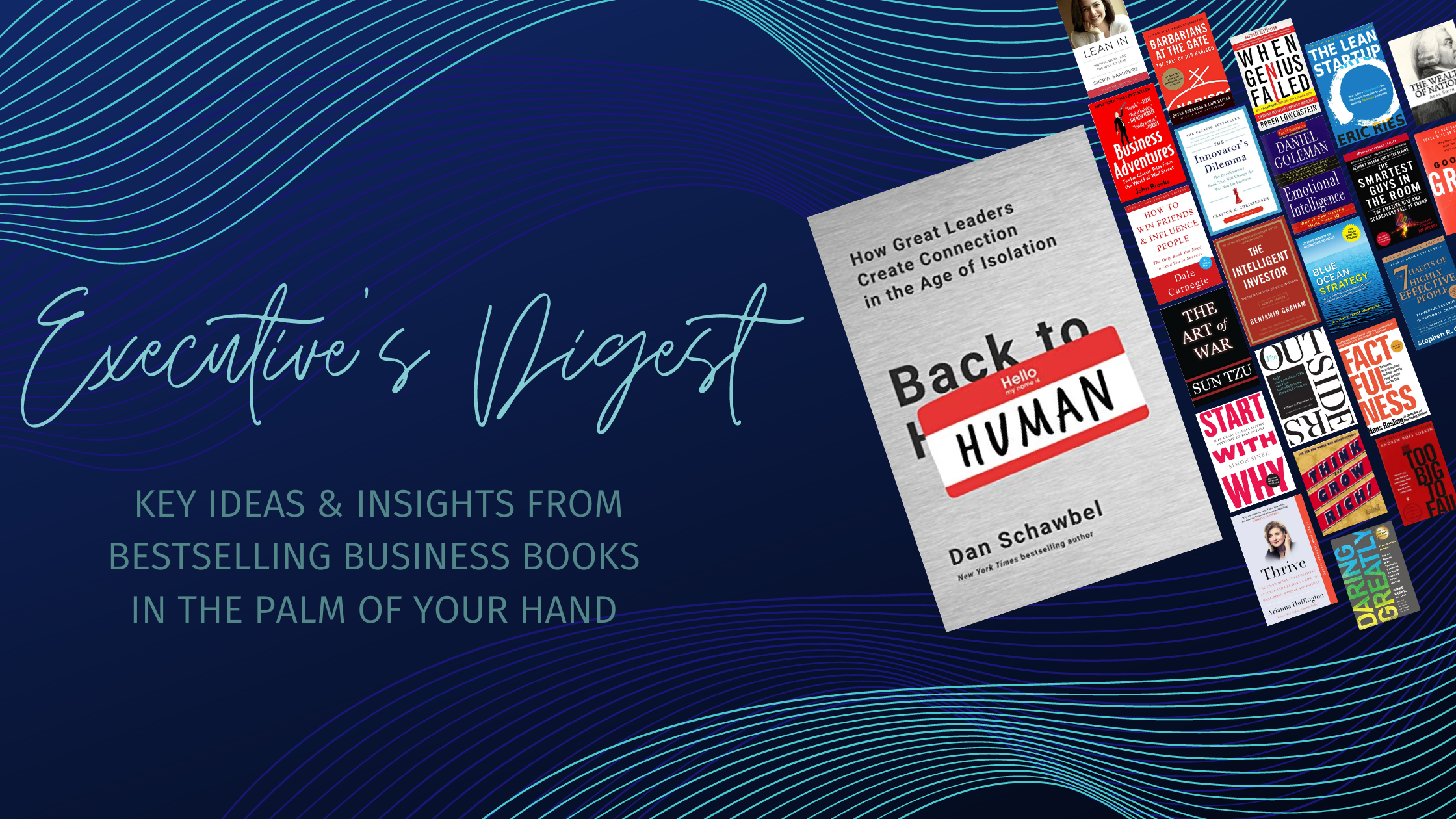 Executive's Digest: Back to Human